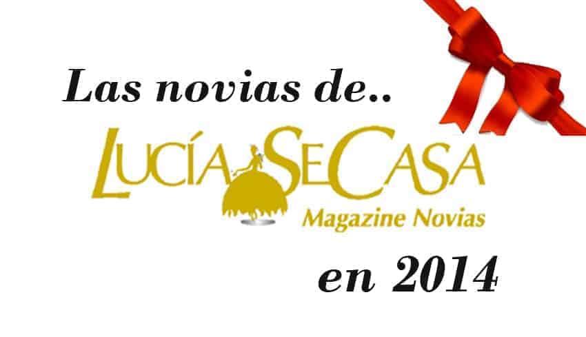 Las novias de LucíaSeCasa en 2014